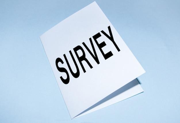 Concepto de negocio de una encuesta basada en el método utilizado para recopilar datos, se escribe la palabra encuesta