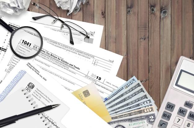Formulario 1041 del irs declaración de impuestos sobre la renta de propiedades y fideicomisos
