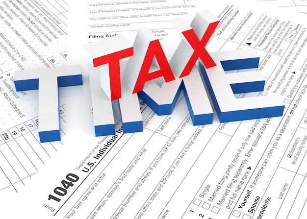 Formulario de impuestos y texto de tiempo de impuestos 3d representación 3d