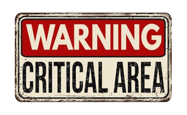 Ilustración de una señal de advertencia de área crítica roja sobre un fondo blanco