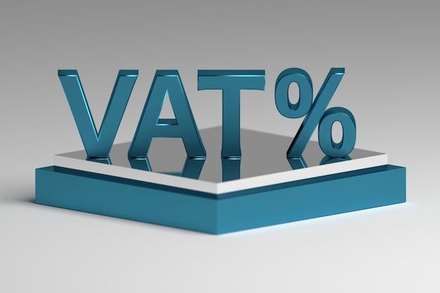 Letras del impuesto sobre el valor agregado del iva con signo de porcentaje en un pedestal