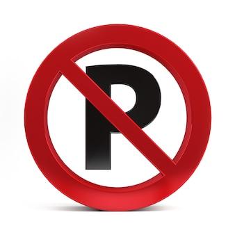 Ninguna señal de estacionamiento aislada en la representación 3d del fondo blanco.