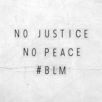 No hay justicia, no hay paz con las vidas negras importa