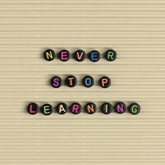 Nunca dejes de aprender la tipografía del mensaje de perlas