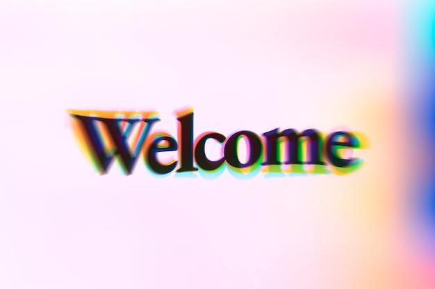 Palabra de bienvenida en tipografía de texto anaglifo.