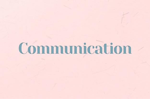 Palabra de comunicación en estilo de texto azul
