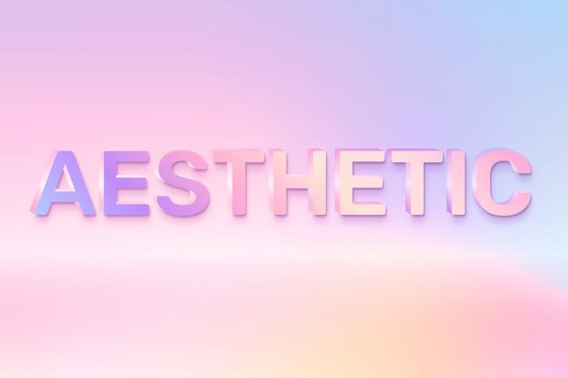 Palabra estética en estilo de texto holográfico.