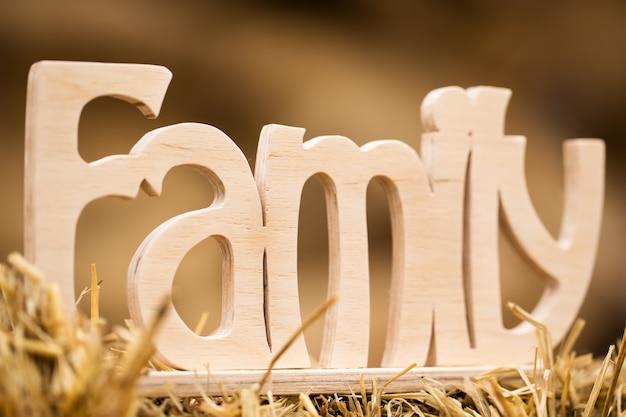 La palabra familia vale el pajar en el pueblo.