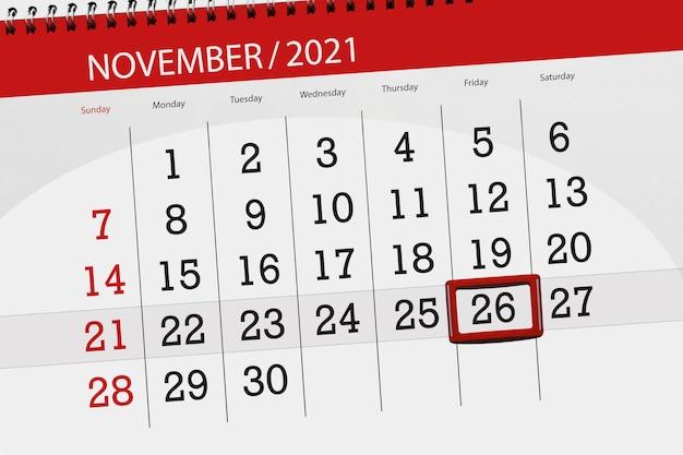 Planificador de calendario para el mes de noviembre de 2021, fecha límite, 26, viernes.