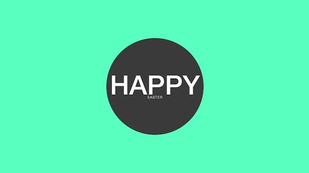Primer texto feliz pascua de resurrección sobre fondo verde de moda y minimalismo con círculo geométrico. estilo de ilustración 3d elegante y de lujo para plantilla de vacaciones y promoción