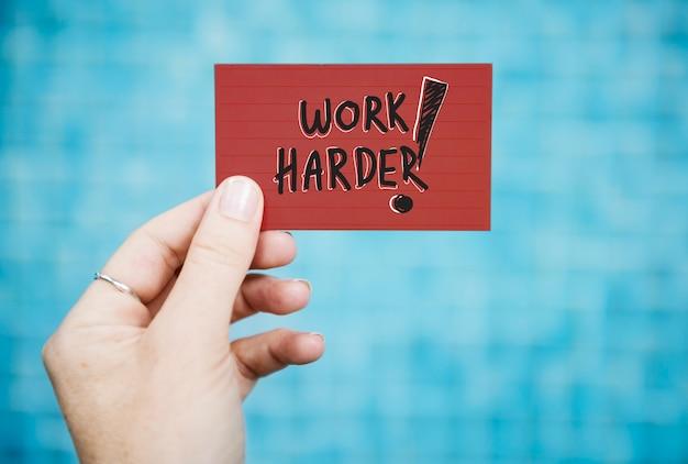 Redacción trabajar más duro en una tarjeta de visita