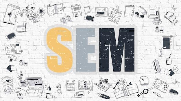 Sem - marketing de motores de búsqueda - concepto multicolor con iconos de doodle alrededor sobre fondo de pared de ladrillo blanco. ilustración moderna con elementos de estilo de diseño doodle.