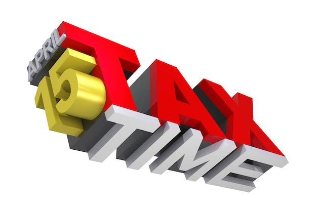 Texto de tiempo de impuestos 3d. representación 3d