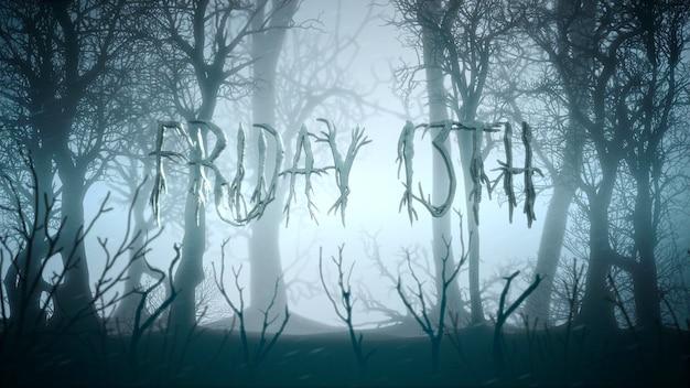 Texto viernes 13 y fondo místico con bosque oscuro y niebla, telón de fondo abstracto. ilustración 3d de lujo y elegante del tema de terror