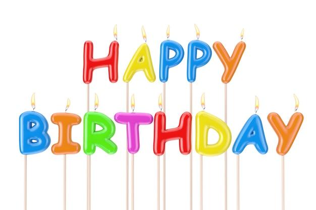 Velas de colores feliz cumpleaños signo de letras sobre un fondo blanco. representación 3d