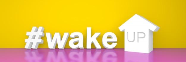 #wake up t banner de motivación 3d