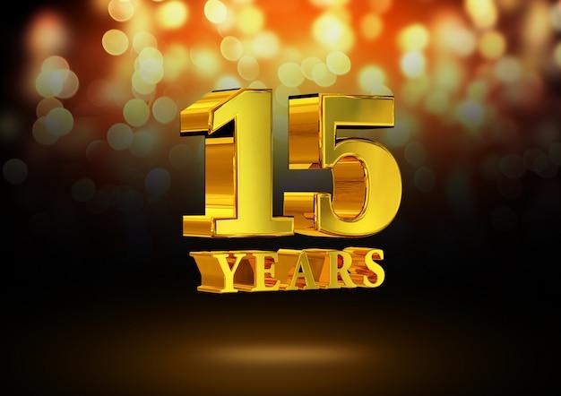 Anniversario 15 anni d'oro 3d isolato su un elegante sfondo bokeh