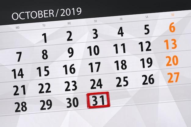 Calendario planner per il mese di ottobre 2019, giorno di scadenza, 31, giovedì