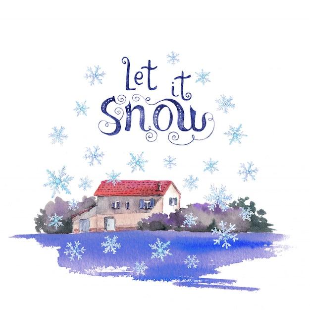 Casa di villaggio invernale in nevicata acquerello paesaggio tranquillo e lettering citazione