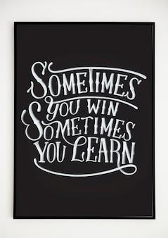 Poster di lettering mano minima con citazione di motivazione