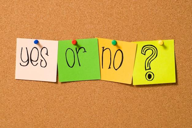 Sì o nessuna domanda