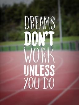 Vettore motivazionale con testo da sogno