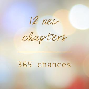 12 novos capítulos 365 chances, citação positiva de ano novo em desfocar fundo abstrato bokeh, banner