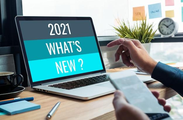 2021 o que há de novo? com tendência de negócios. criatividade para o sucesso. transformação da tecnologia