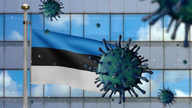 3d, bandeira da estônia acenando com a cidade moderna de arranha-céus e o conceito de coronavirus 2019 ncov. surto asiático na estônia, o coronavírus da gripe é tão perigoso quanto uma pandemia.