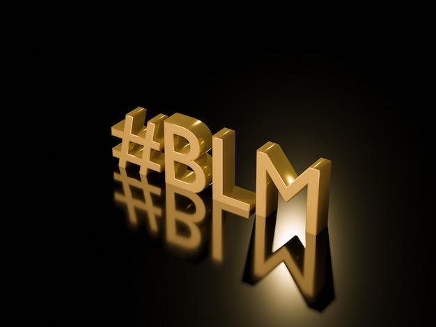 3d rendem de vidas pretas douradas importam o texto do hashtag no fundo preto.
