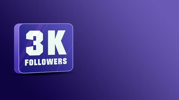 3k seguidores nas redes sociais, vidro 3d