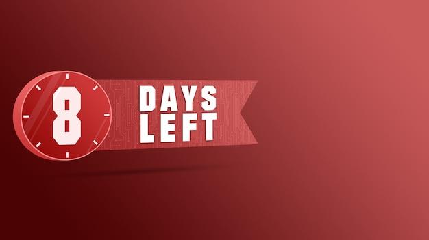 8 dias restantes rótulo, contagem regressiva de números 3d