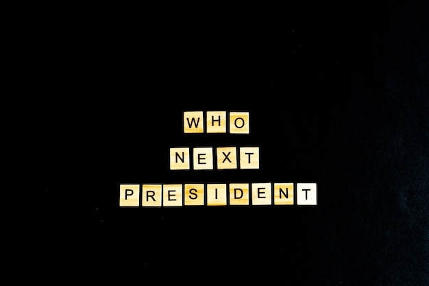 A frase quem é o próximo presidente americano isolado