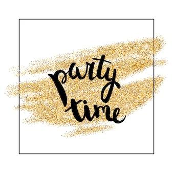 A tinta dourada mancha com a hora da festa escrita à mão