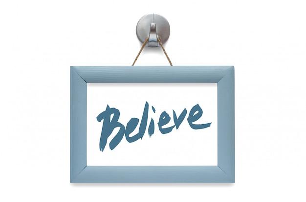Acreditam. caligrafia moderna. citação motivacional. foto azul fram