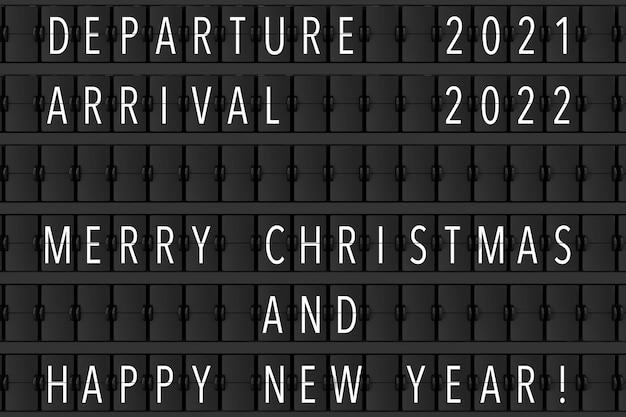 Anúncio do aeroporto flip mechanical timetable com hapy feliz natal e feliz novo sinal de 2022 ano closeup extrema. renderização 3d