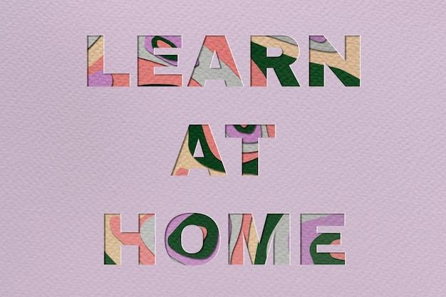Aprenda em casa tipografia em fonte de corte de papel