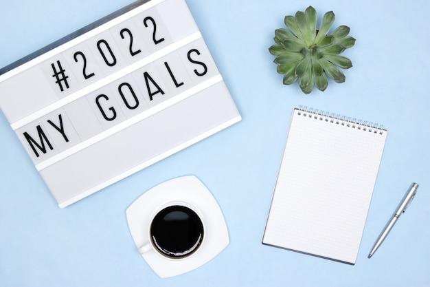 Aspirações e planos para o conceito do próximo ano de 2022 minhas metas escritório vista superior do local de trabalho