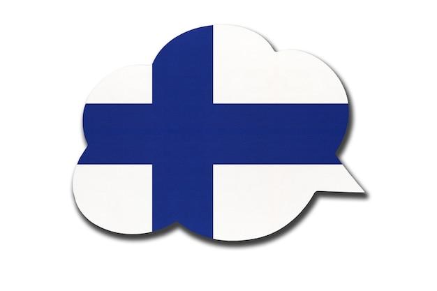 Balão de fala 3d com a bandeira nacional da finlândia, isolada no fundo branco. fale e aprenda a língua finlandesa. símbolo do país. sinal de comunicação mundial.