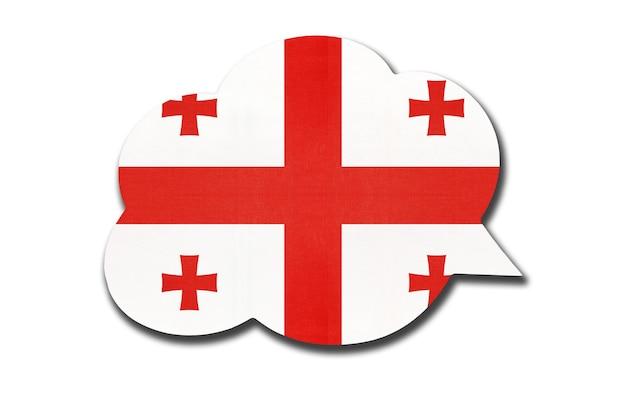 Balão de fala 3d com a bandeira nacional da geórgia, isolada no fundo branco. fale e aprenda a língua georgiana. símbolo do país. sinal de comunicação mundial.