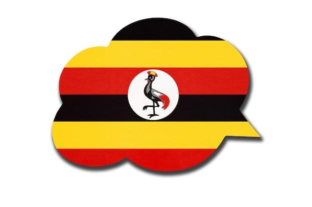 Balão de fala 3d com a bandeira nacional de uganda, isolada no fundo branco. fale e aprenda a língua suaíli. símbolo do país de uganda. sinal de comunicação mundial.