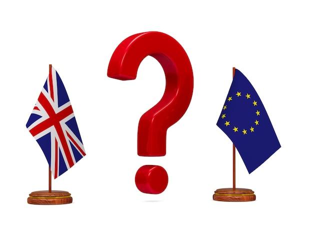 Bandeira ue e grã-bretanha e pergunta vermelha na superfície branca. imagem 3d isolada