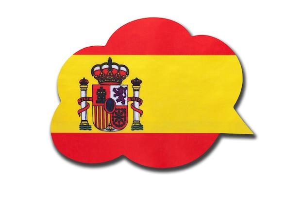 Bolha do discurso 3d com a bandeira nacional da espanha, isolada no fundo branco. fale e aprenda a língua espanhola. símbolo do país. sinal de comunicação mundial.