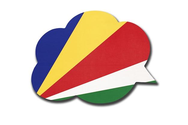 Bolha do discurso 3d com a bandeira nacional das seychelles, isolada no fundo branco. símbolo do país. sinal de comunicação mundial.