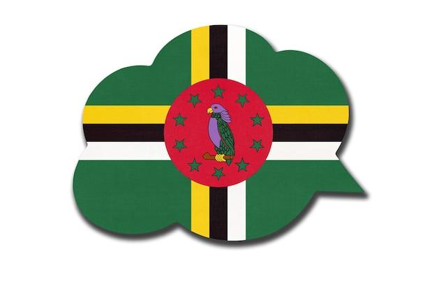 Bolha do discurso 3d com a bandeira nacional de dominica, isolada no fundo branco. símbolo do país. sinal de comunicação mundial.