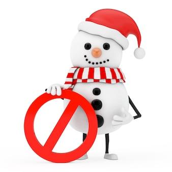 Boneco de neve no chapéu de papai noel mascote do personagem com proibição de vermelho ou sinal de proibido em um fundo branco. renderização 3d