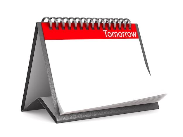 Calendário para amanhã na superfície branca. ilustração 3d isolada