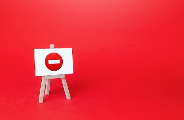 Cavalete sem símbolo de entrada proibição de ações e operações área restrita ban sanções