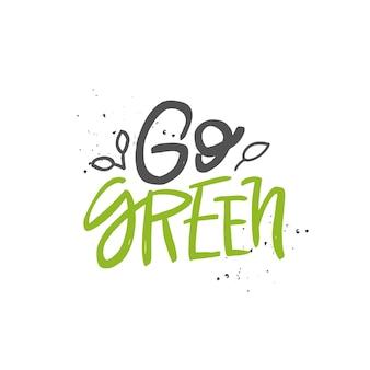 Citação verde escrita à mão escova motivacional lettering inscrição conceito de desperdício zero