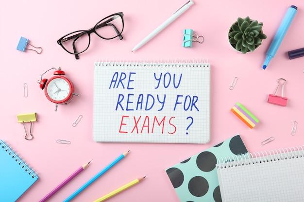 Composição sobre o tema você está pronto para os exames vista de cima